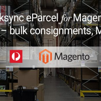 eparcel for magento bulk consignments
